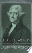 Jefferson on Jefferson Book