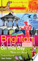 Brighton   Hove On This Day