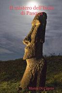 Il Mistero Dell'isola Di Pasqua