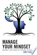 Manage Your Mindset Book