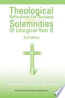 Theological Reflections For Sundays and Solemnities Of Liturgical Year B Book