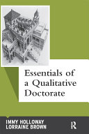 Essentials of a Qualitative Doctorate