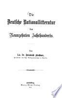 Die deutsche Nationallitteratur des neunzehnten Jahrhunderts
