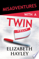 Misadventures with a Twin Book