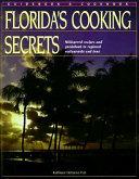 Florida s Cooking Secrets
