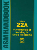 Fundamentals of Modeling for Metals Processing Book