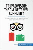 TripAdvisor: The Online Travel Community