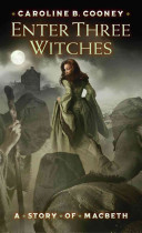Enter Three Witches Caroline B. Cooney Cover