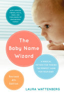The Baby Name Wizard  2019 Revised 4th Edition