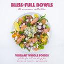 Bliss Full Bowls