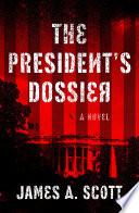 The President s Dossier Book