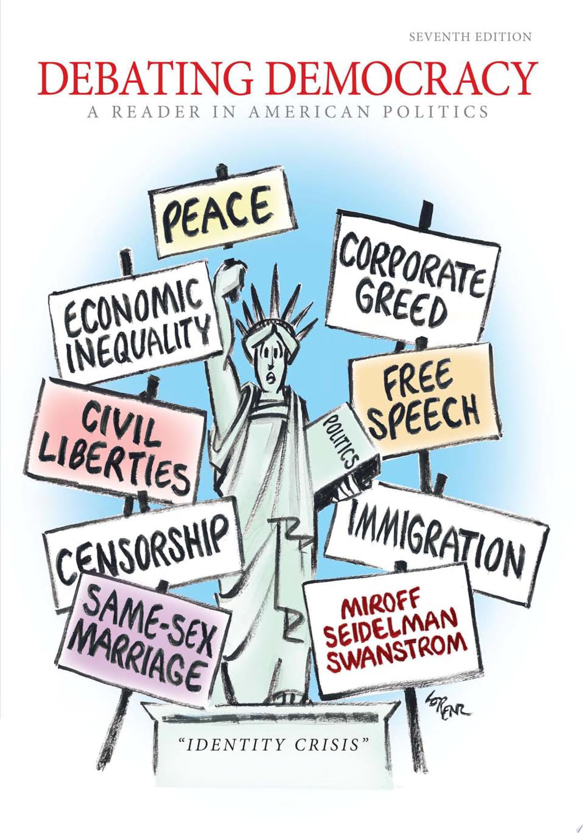 Debating Democracy  A Reader in American Politics