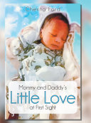 Mommy and Daddy's Little Love at First Sight Pdf/ePub eBook