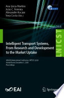 Intelligent Transport Systems  From Research and Development to the Market Uptake Book