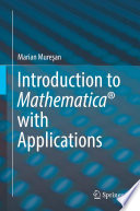 Introduction to Mathematica® with Applications