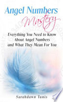 Angel Numbers Mastery