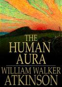 The Human Aura