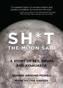 Sh t the Moon Said