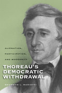 Thoreau's democratic withdrawal: alienation, participation, and modernity