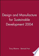 Design and Manufacture for Sustainable Development 2004
