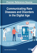 Communicating Rare Diseases and Disorders in the Digital Age