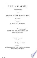 The Ansayrii  and the Assassins with Travels in the Further East in 1850 1851