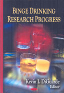 Binge Drinking Research Progress