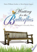 Waiting For The Butterflies Book PDF