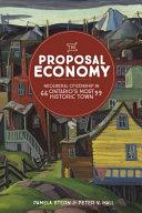The Proposal Economy