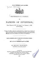 Reference Index Of Patents Of Inventions From March 2 1617 14 James I To October 1 1852 16 Victori