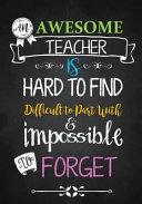 An Awesome Teacher Is Notebook