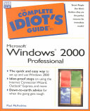 The Complete Idiot s Guide to Microsoft Windows 2000 Professional