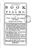The Whole Book of Psalms: Collected Into English Metre