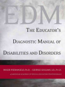 The Educator s Diagnostic Manual of Disabilities and Disorders