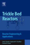 Trickle Bed Reactors