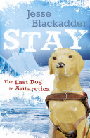 Pdf Stay: The Last Dog In Antarctica