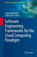 Pdf Software Engineering Frameworks for the Cloud Computing Paradigm