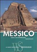 Guida Turistica Messico. Guida ai siti archeologici Immagine Copertina