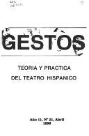 Gestos   teoria y practica del teatro hispanico