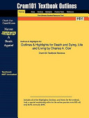 Outlines and Highlights for Death and Dying  Life and Living by Charles a Corr  Isbn Book