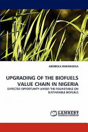 Upgrading of the Biofuels Value Chain in Nigeria