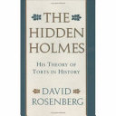 The Hidden Holmes: His Theory of Torts in History