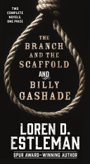 The Branch and the Scaffold and Billy Gashade Pdf/ePub eBook