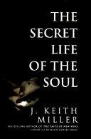 The Secret Life of the Soul
