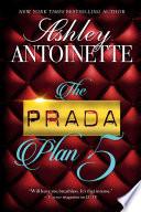 The Prada Plan 5