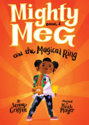 Mighty Meg 1: Mighty Meg and the Magical Ring Pdf/ePub eBook