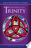 Transformed By The Trinity