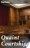 Quaint Courtships