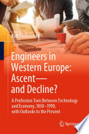 Engineers In Western Europe Ascent And Decline