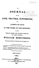 A Journal of the Life, Travels, Sufferings, and Labour of Love in the Work of the Ministry, of that Worthy Elder and Faithful Servant of Jesus Christ, William Edmundson